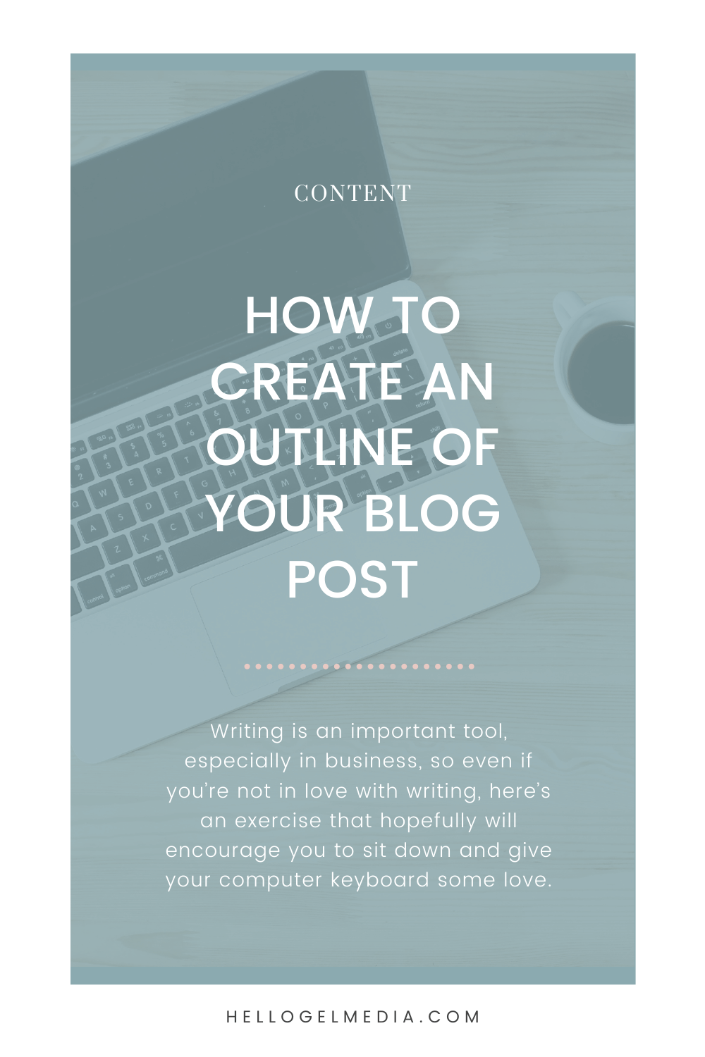 How to Create An Outline of Your Blog Post